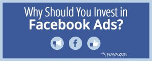 Why should you invest in Facebook ads?