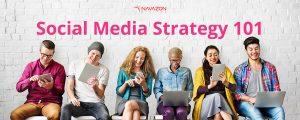 Social Media Strategy 101