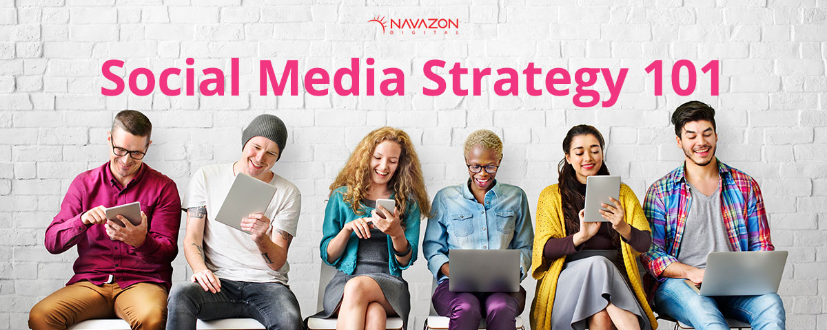 Social Media Strategy 101. How to Build and Manage an Effective Social Media Campaign for Your Business.
