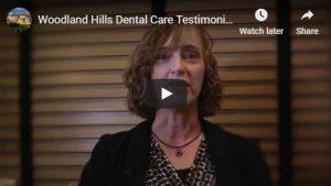 Woodland Hills Dental Care Testimonial