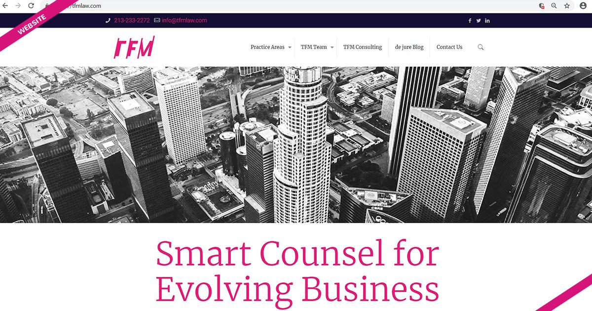 Website design TFM Law Navazon Digital los angeles marketing agency