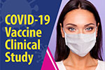 Covid-19 vaccine clinical study. A photo of a woman with a mask on.
